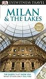 DK Eyewitness Travel Guide: Milan & the Lakes (Eyewitness Travel Guides)