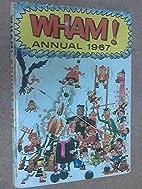 WHAM ! ANNUAL 1967 by Editor-odhams