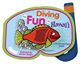Diving for Fun in Hawaii, A Touch-and-Feel book
