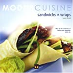Sandwichs et wraps: Plus de 70 sandwi...