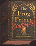 The Frog Prince Continued: Teachers Guide (0670834211) by Scieszka, Jon