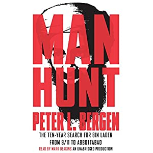 Manhunt: The Ten-Year Search for Bin Laden - from 9-11 to Abbottabad | [Peter L. Bergen]