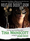 What She Doesn't Know (Romantic Suspense)