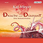 Drache und Diamant (Das Wolkenvolk 3) | Kai Meyer