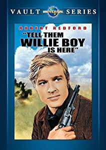 Tell Them Willie Boy is Here