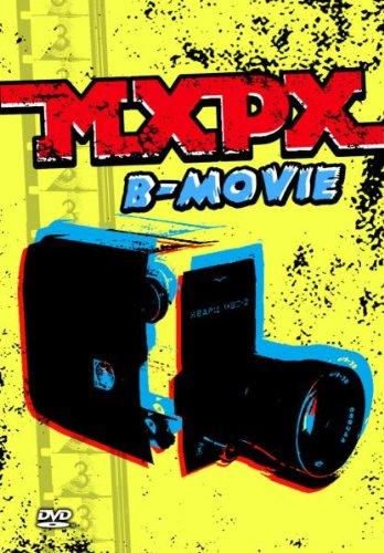 MXPX - B Movie