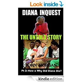 Diana Inquest: How & Why Did Diana Die?