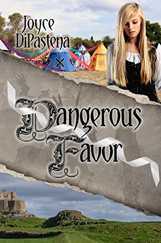 Dangerous Favor: Poitevin Hearts Book 3