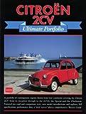 Citroen 2CV Ultimate Portfolio (Brooklands Books Road Test Series) R.M. Clarke