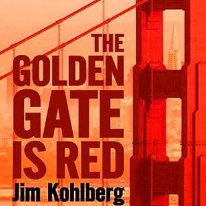 The Golden Gate Is Red   [Jim Kohlberg]