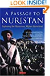 A Passage to Nuristan: Exploring the...
