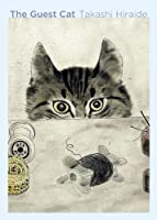 A wonderful sui generis novel about a visiting cat who brings joy into a couple's life in Tokyo   A bestseller in France and winner of Japan's Kiyama Shohei Literary Award, The Guest Cat, by the acclaimed poet Takashi Hiraide, is a subtly moving a...