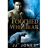 Touched By The White Bear (The Snowflake Trilogy Book 1)