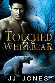 Touched By The White Werebear (Interracial Paranormal Shifter Romance BWWM)