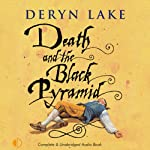 Death and the Black Pyramid: John Rawlings, Apothecary (       UNABRIDGED) by Deryn Lake Narrated by Michael Tudor Barnes
