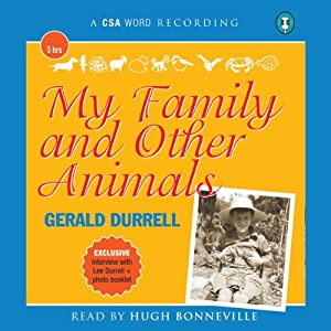 My Family and Other Animals Hörbuch