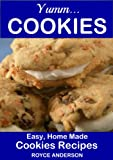 img - for Yumm...Cookies: Easy Homemade Cookie Recipes. Simply Delicious Brownies, Chocolate Chip Cookies, Sugar Cookies. (Simply Delicious Cookbooks) book / textbook / text book
