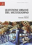 Questioni urbane del Mezzogiorno