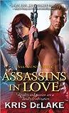 Assassins in Love (Assassins Guild)