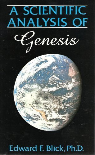 Scientific Analysis of Genesis: Edward F. Blick: 9781879366121: Amazon.com: Books