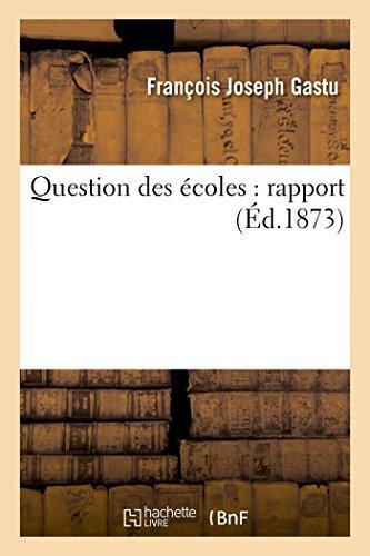 Question des écoles: rapport (Sciences sociales)