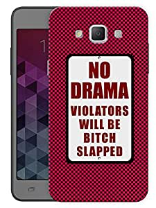 """Humor Gang No Drama Bitch Slap Printed Designer Mobile Back Cover For """"Samsung Galaxy A7"""" (3D, Matte, Premium Quality Snap On Case)"""