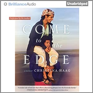 Come to the Edge: A Memoir | [Christina Haag]