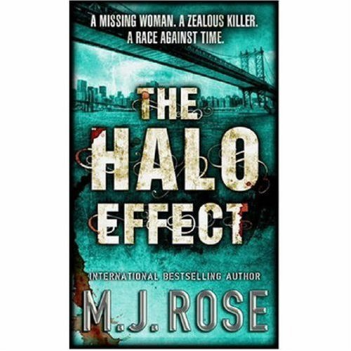 The Halo Effect (MIRA), M. J. ROSE