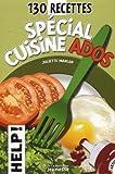 """Afficher """"130 recettes spécial cuisine ados"""""""