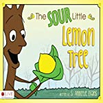 The Sour Little Lemon Tree | S. Annetje Evans