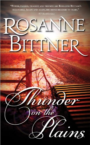 Rosanne Bittner - Thunder on the Plains