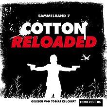 Cotton Reloaded: Sammelband 7 (Cotton Reloaded 19 - 21) (       ungekürzt) von Alexander Lohmann, Timothy Stahl, Kerstin Hamann Gesprochen von: Tobias Kluckert