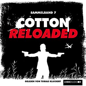Cotton Reloaded: Sammelband 7 (Cotton Reloaded 19 - 21) Hörbuch