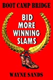 img - for Boot Camp Bridge - Bid More Winning Slams book / textbook / text book
