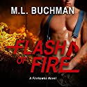 Flash of Fire Audiobook by M. L. Buchman Narrated by Carrington MacDuffie
