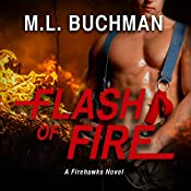 Flash of Fire | M. L. Buchman