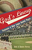img - for God s Lineup! Testimonies of Major League Baseball Players book / textbook / text book