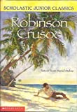 img - for Robinson Crusoe Retold from Daniel Defoe (Scholastic Junior Classics) book / textbook / text book
