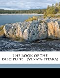 img - for The Book of the discipline: (Vinaya-pitaka) Volume 14 book / textbook / text book