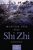 img - for Winter Sun: Poems (Chinese Literature Today Book Series) book / textbook / text book