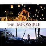 The Impossible (Original Motion Picture Soundtrack) by Fernando Vel¨¢zquez [2012]