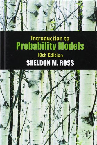 Sheldon M. Ross - Introduction to Probability Models, Tenth Edition