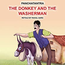 The Donkey and the Washerman Audiobook by Dhruv Garg Narrated by Ishita Garg