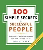 100 Simple Secrets of Successful People, The: What Scientists Have Learned and How You Can Use It (0061157937) by Niven, David