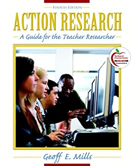Action Research: A Guide for the Teacher Researcher (with MyEducationLab) (4th Edition)
