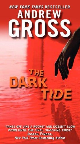The Dark Tide, Andrew Gross
