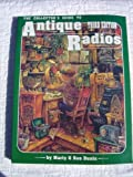 img - for The Collector's Guide to Antique Radios: Identification & Values book / textbook / text book