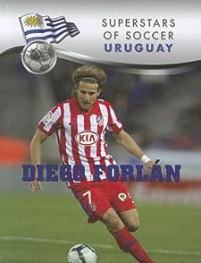 Diego Forlan (Superstars of Soccer: Uruguay) Daniel John Grady