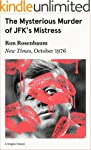 The Mysterious Murder of JFK's Mistre...