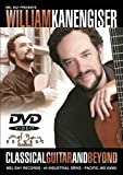William Kanengiser: Classical Guitar & Beyond [DVD] [Import]
